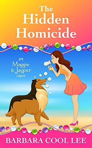 The Hidden Homicide (A Maggie & Jasper Caper Book 4) by [Barbara Cool Lee]