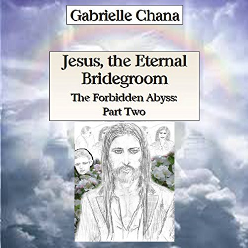 Jesus, the Eternal Bridegroom audiobook cover art