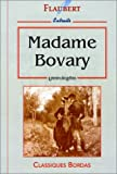 FLAUBERT/ULB MME BOVARY NP (Ancienne Edition) - Dessain et Tolra - 06/11/1999