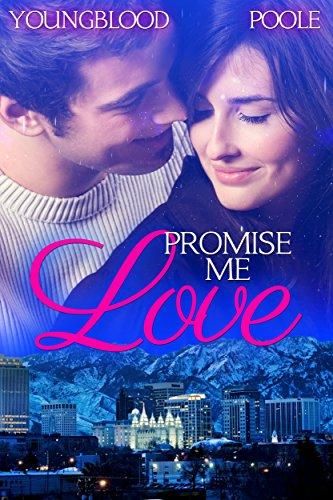 Download Promise Me Love (English Edition) B01MR1ZIGR