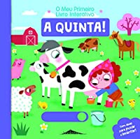 O Meu Primeiro Livro Interativo 3: A Quinta! (Portuguese Edition)
