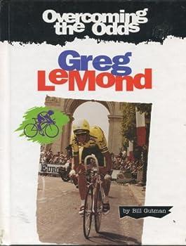 Greg Lemond (Overcoming the Odds) 0817241302 Book Cover