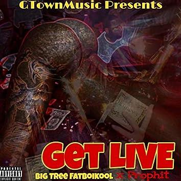 Get Live (feat. Prophit)