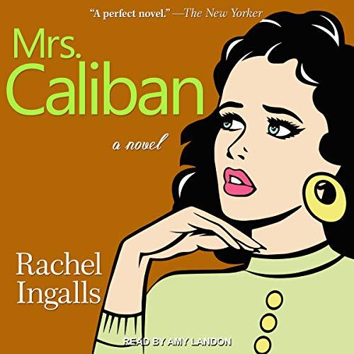 Mrs. Caliban audiobook cover art