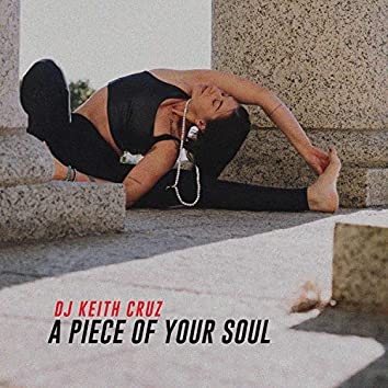 A Piece of Your Soul