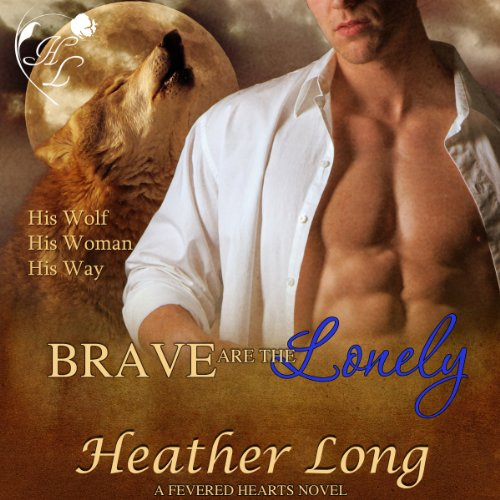 Brave Are the Lonely cover art