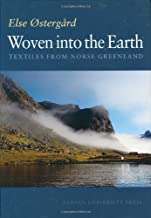 Woven into the Earth: Textile finds in Norse Greenland (None)