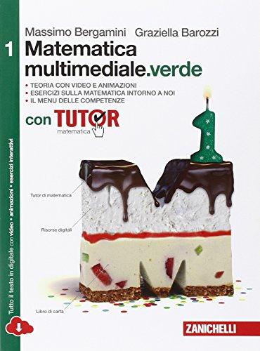 Matematica multimediale.verde. Con fascicolo costruire competenze di matematica. Per le Scuole superiori. Con e-book. Con espansione online (Vol. 1)