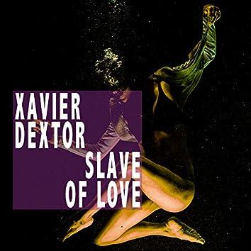 Slave Of Love