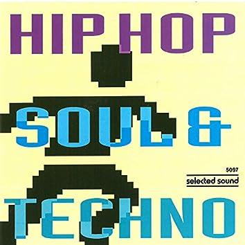 Hip-Hop, Soul & Techno