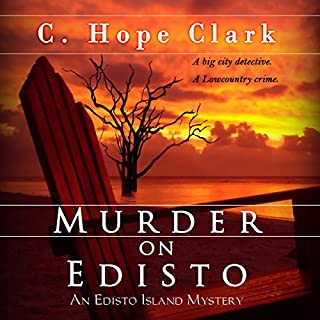 Murder on Edisto     The Edisto Island Mysteries, Volume 1              By:                                                                                                                                 C. Hope Clark                               Narrated by:                                                                                                                                 Pamela Almand                      Length: 12 hrs and 44 mins     22 ratings     Overall 4.3