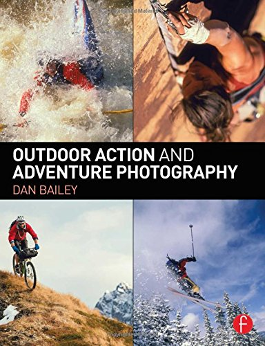 Compare Textbook Prices for Outdoor Action and Adventure Photography 1 Edition ISBN 9780415734240 by Bailey, Dan