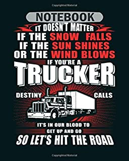 Notebook: trucker things truckers say moustache trucker sy - 50 sheets, 100 pages - 8 x 10 inches