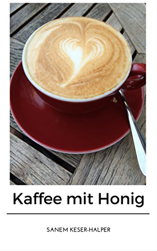 Kaffee mit Honig (10er Blog 1)