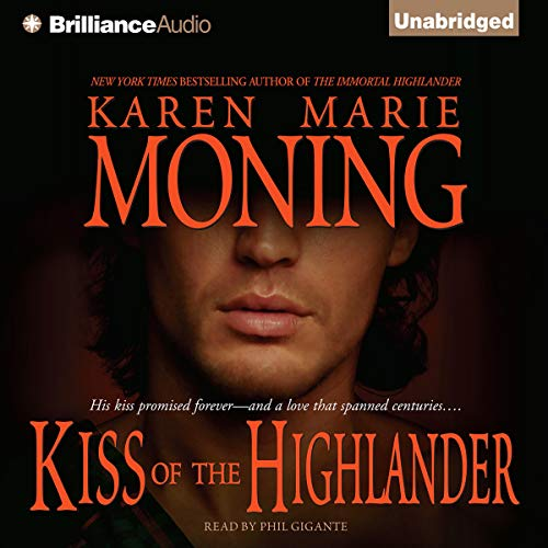 Kiss of the Highlander Audiobook By Karen Marie Moning cover art