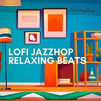 Lofi Jazzhop, Relaxing Beats