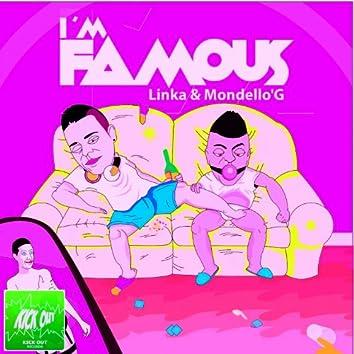 I M Famous