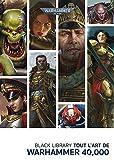 Tout l'Art de Warhammer 40 000