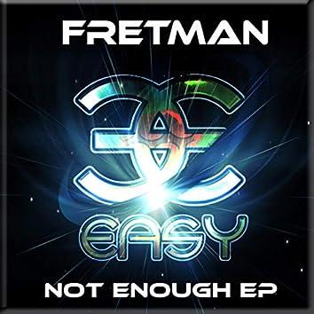 Not Enough EP