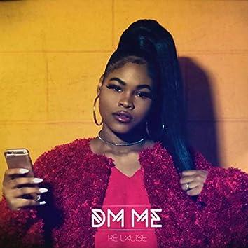 D.M. Me