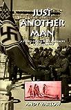 Just Another Man: A Story of the Nazi Massacre of Kalavryta