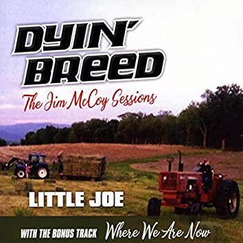 Dyin Breed: The Jim McCoy Sessions