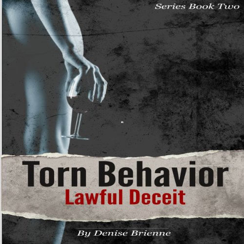 Torn Behavior Lawful Deceit audiobook cover art