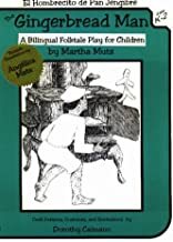 El Hombrecito De Pan Jengibre/the Gingerbread Man: A Bilingual Folktale Play for Children Section 2: Craft Patterns and Costumes (English and Spanish Edition)