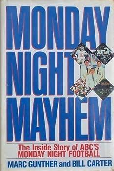 Monday Night Mayhem: The Inside Story of ABC's Monday Night Football 0688075533 Book Cover