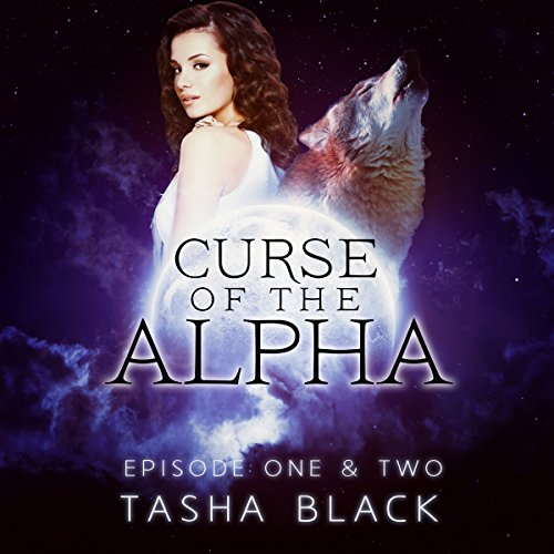 Curse of the Alpha: Episodes One and Two audiobook cover art