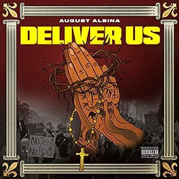 Deliver Us (feat. Darrel Walls)