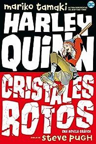 Harley Quinn: Cristales rotos par Mariko Tamaki