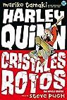 Harley Quinn: Cristales rotos par Tamaki