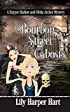 Bourbon Street Ghosts: A Harper Harlow and Ofelia Archer Mystery (Kindle Edition)