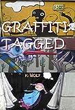 GRAFFITI: TAGGED (GRAFFITI TAGS Book 2) (English Edition)