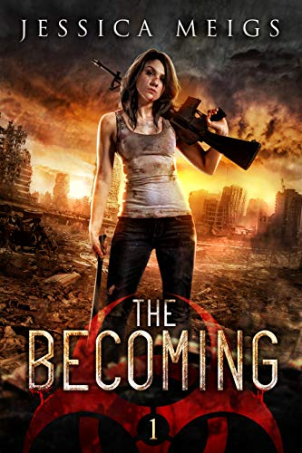 The Becoming (The Becoming Series Book 1) by [Jessica Meigs]