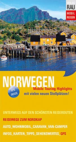 Norwegen: Reisewege zum Nordkap (Mobil Reisen - Die schönsten Auto- & Wohnmobil-Touren)