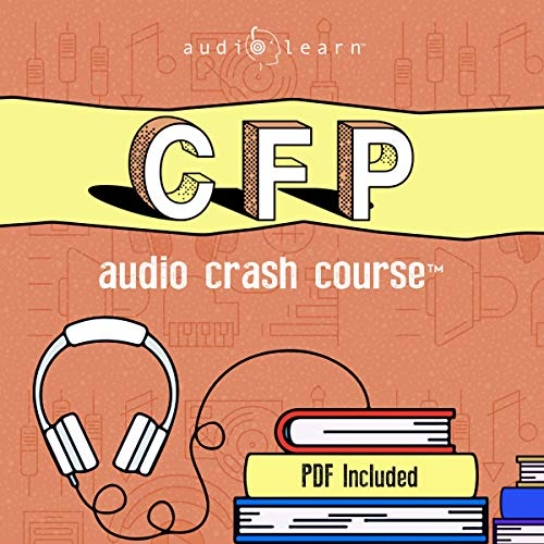 CFP Audio Crash Course: Complete Review for the Certified Financial Planner Exam - Top Test Questions!