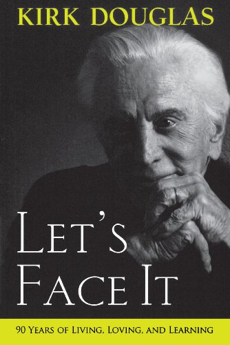 Let's Face It: 90 Years of Living, Loving, and Learning (English Edition)