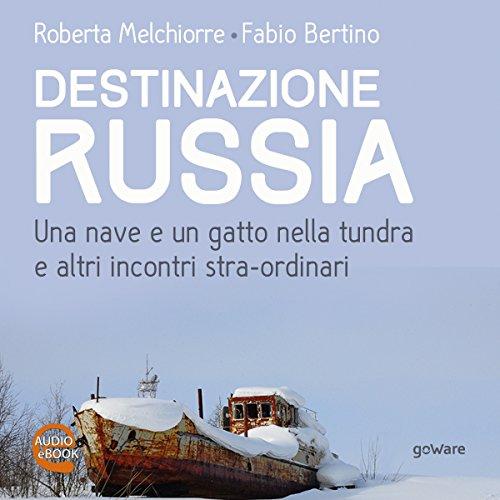Destinazione Russia copertina