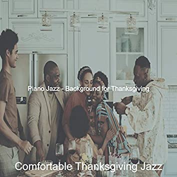 Piano Jazz - Background for Thanksgiving