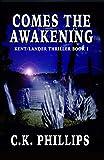 Comes The Awakening (Kents/Lander Series Book 1)