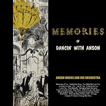 Memories Of Dancin' With Anson