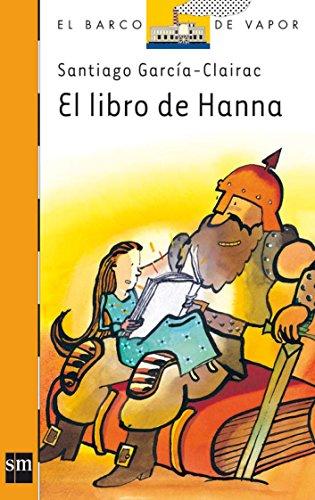 El libro de Hanna: 160 (El Barco de Vapor Naranja)