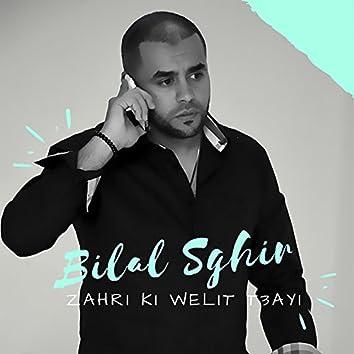 Zahri Ki Welit T3ayi