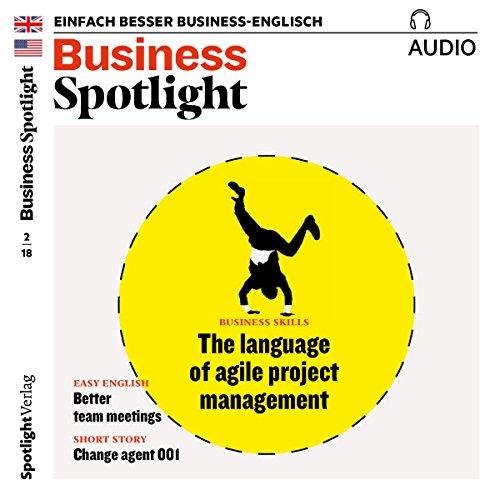 Business Spotlight Audio - Agile project management. 2/2018 Titelbild