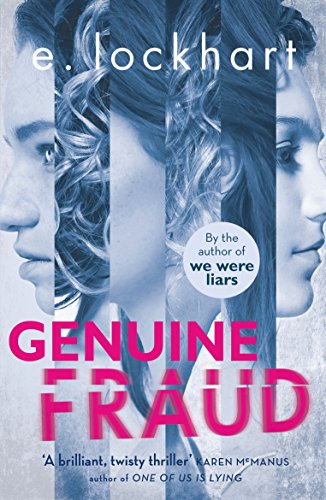 Genuine Fraud: A masterful suspense novel from the author of the unforgettable bestseller We Were Liars (English Edition)