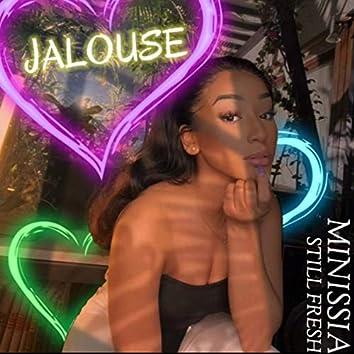 Jalouse (feat. Still Fresh)