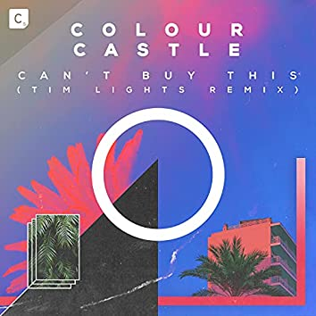 Can't Buy This (Tim Light Remix)