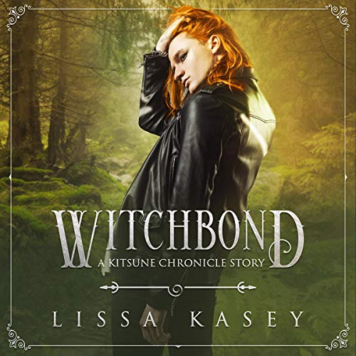Witchbond Audiobook By Lissa Kasey cover art